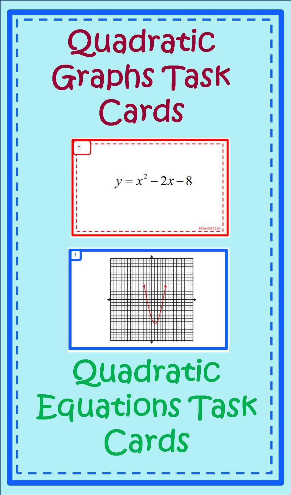 This Product Is Two Sets Of Task Cards A Set Of 24 Graphs Of Parabolas And A Set Of 24 Quadratic Equations At The Begi Quadratics Solving Quadratics Graphing [ 1632 x 960 Pixel ]