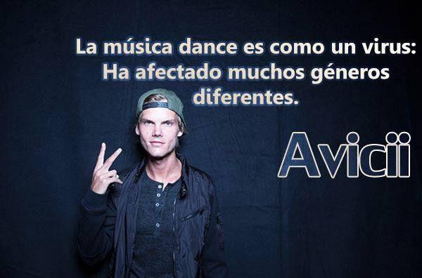 Definición De La Música Dance Según Avicii Frases