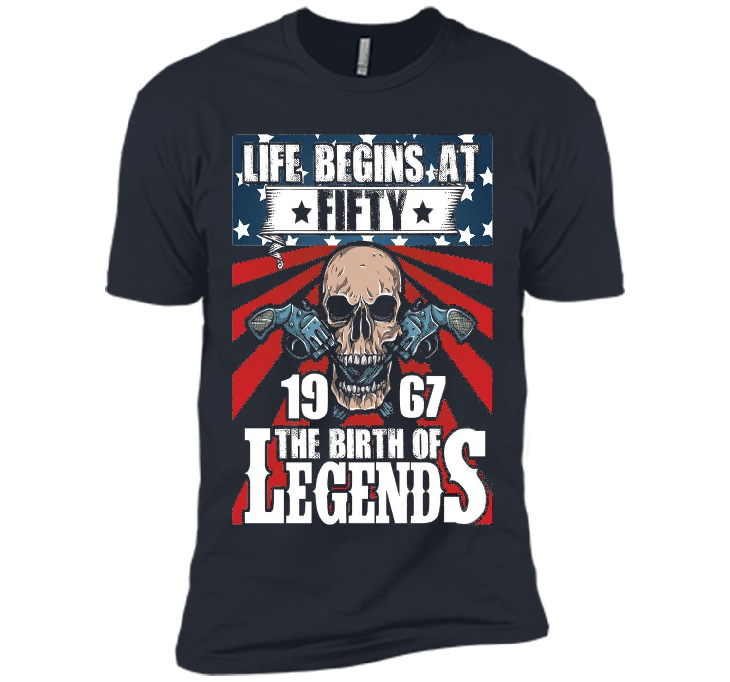 Life Begins At Fiffty, 1967, The Birth Of Legends T-shirt