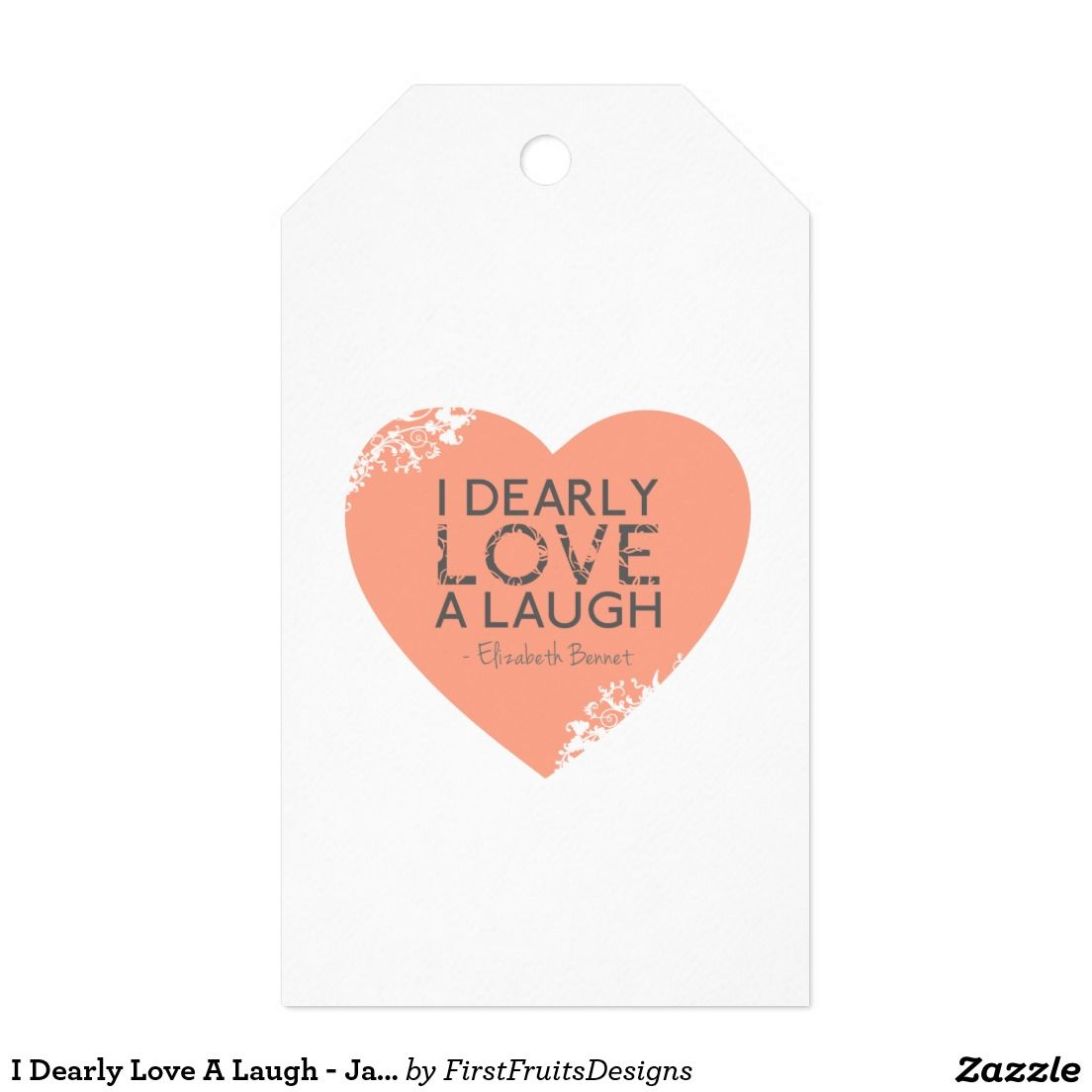 I Dearly Love A Laugh - Jane Austen Quote Gift Tags