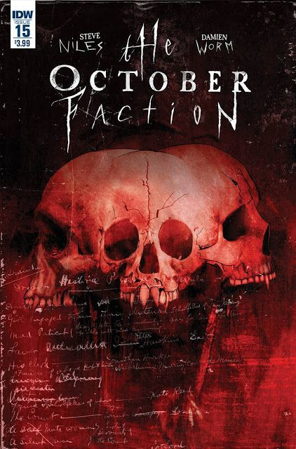 IDW Cover of the Day: Cover of the Week: The October Faction #15