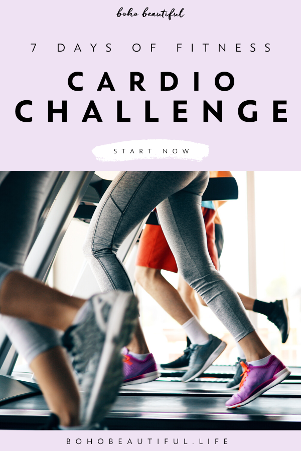 One Week Cardio Challenge for Results | Boho Beautiful Life |  In the next 7 days your goal will be...
