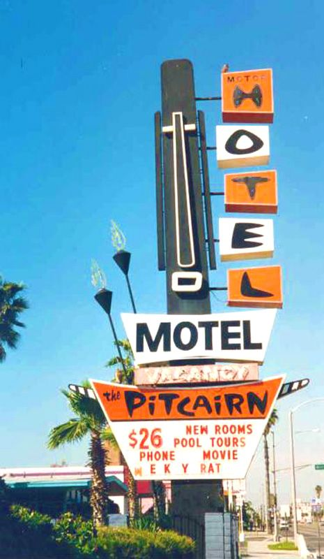 The Pitcairn Hotel sign Garden Grove CA Vintage Googie Signs