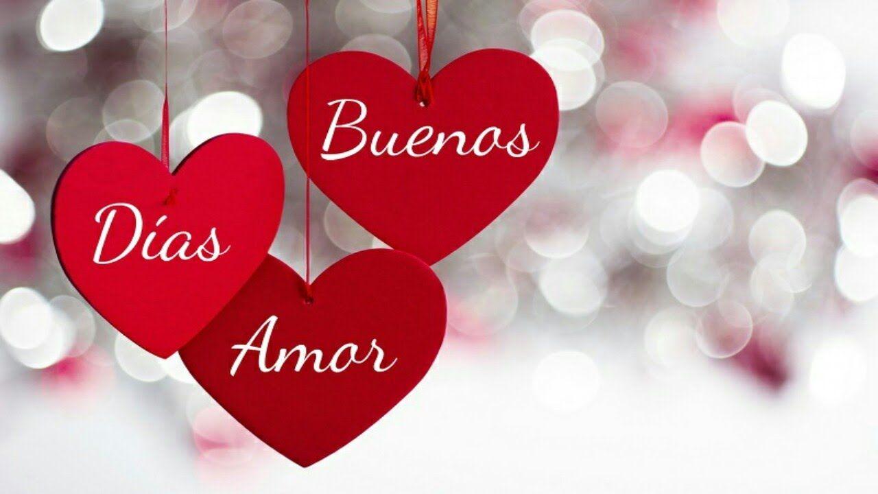 19 Imagenes De Buenos Dias Mi Amor Con Imagenes Buenos Dias