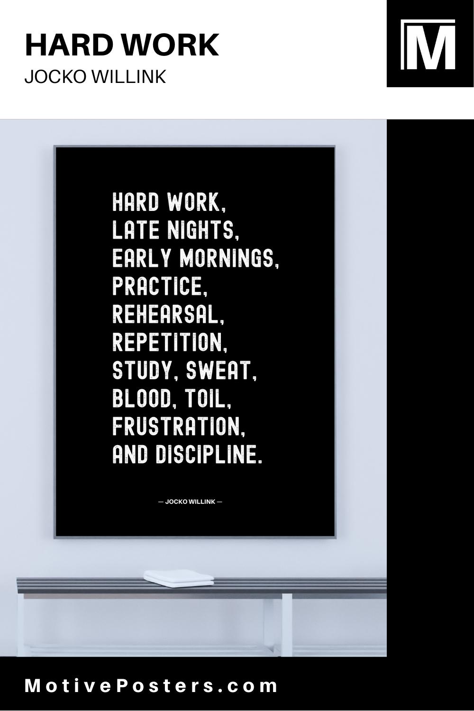 JOCKO WILLINK HARD WORK MOTIVATIONAL POSTER
