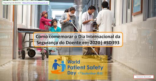 Segurança do Doente Como comemorar o Dia Internacional da