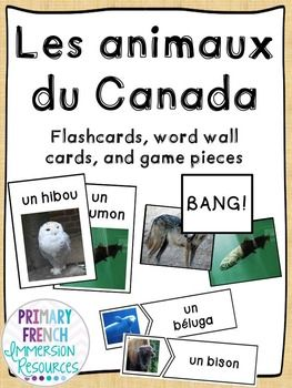 French Canadian Animal Flashcards Games Les Animaux Du Canada Animal Flashcards Canadian Animals Flashcards