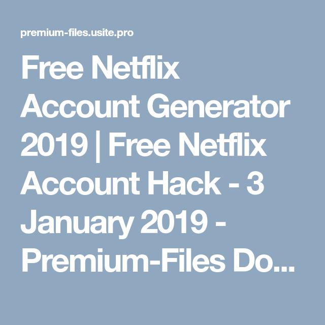 Free Netflix Account Generator 2019 | Free Netflix Account