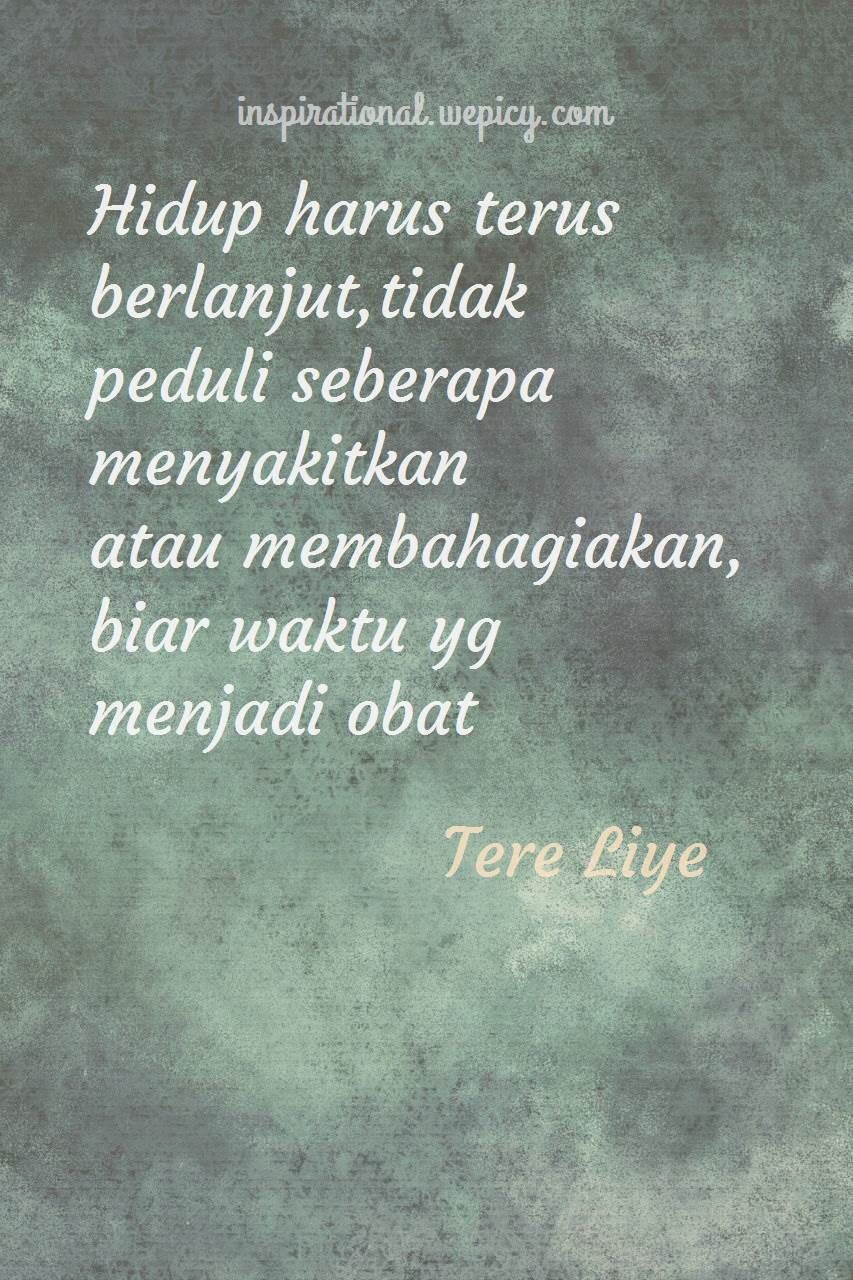 Tere Liye Hujan Quotes : hujan, quotes, Ayahku, (Bukan), Pembohong, Inspirational, Quotes#quotes, #read, #books, #bestquotes, #lovequotes, #inspiratio…, Thought, Quotes,, Quotes