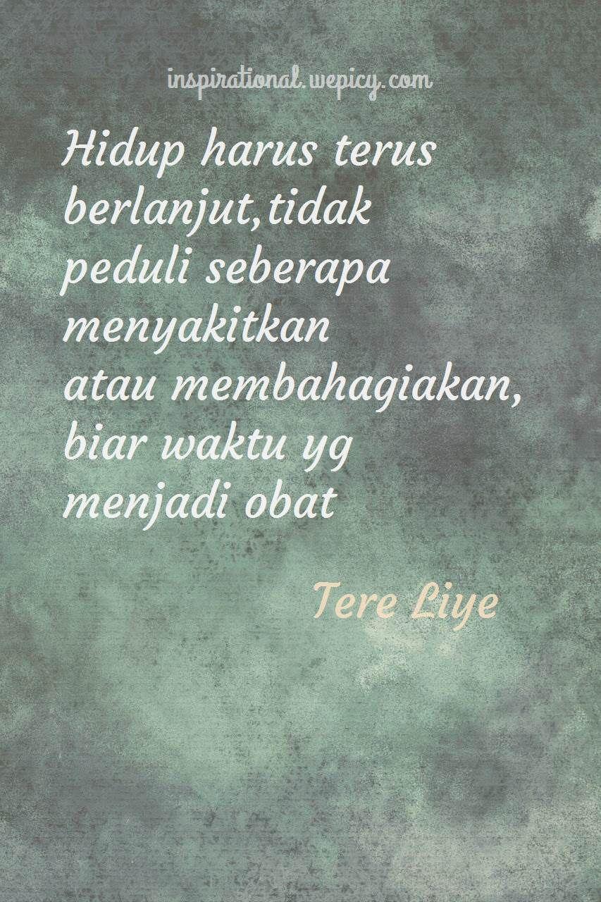 9 Inspirational Quotes Of Tere Liye Menulis Buku Buku Ayah