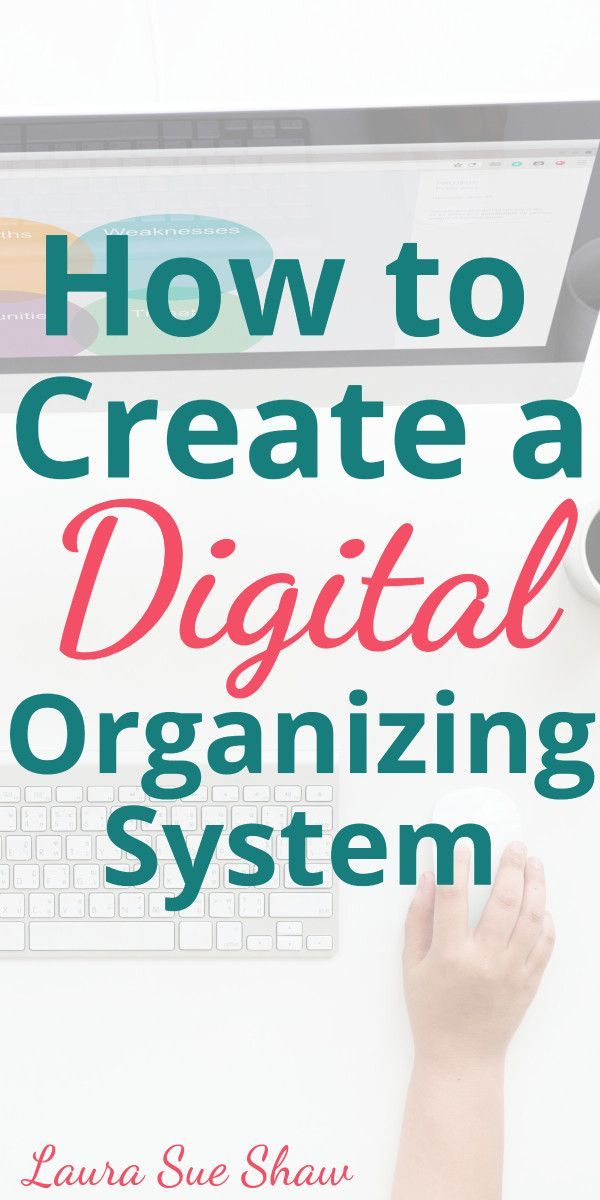 How to Create a Digital Organizing System is part of File Organization System - Finally get your digital life in order by learning how to create a digital organizing system  I'm sharing 4 simple steps you can use to get started today!
