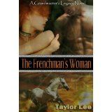 The Frenchman's Woman: HOT Historical Romantic Suspense ((Book 3 The Grandmaster's Legacy Saga)) (Kindle Edition)By Taylor Lee
