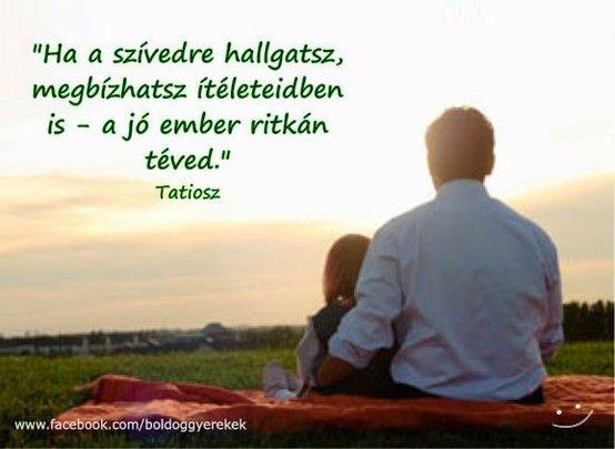 ritka szép idézetek Hioszi Tatiosz idézetek | Life quotes, Quotes, My love