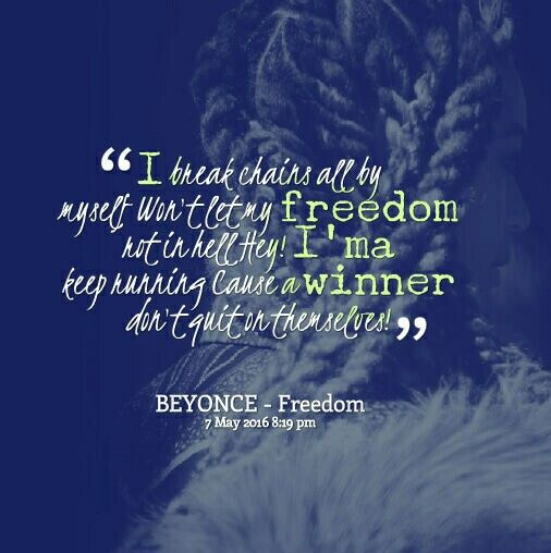 beyonce freedom | Quotes and Sayings | Freedom quotes