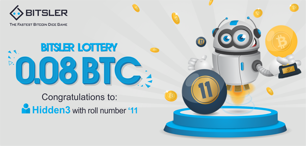 Bitsler Lottery has finally been won! User Hidden3, got