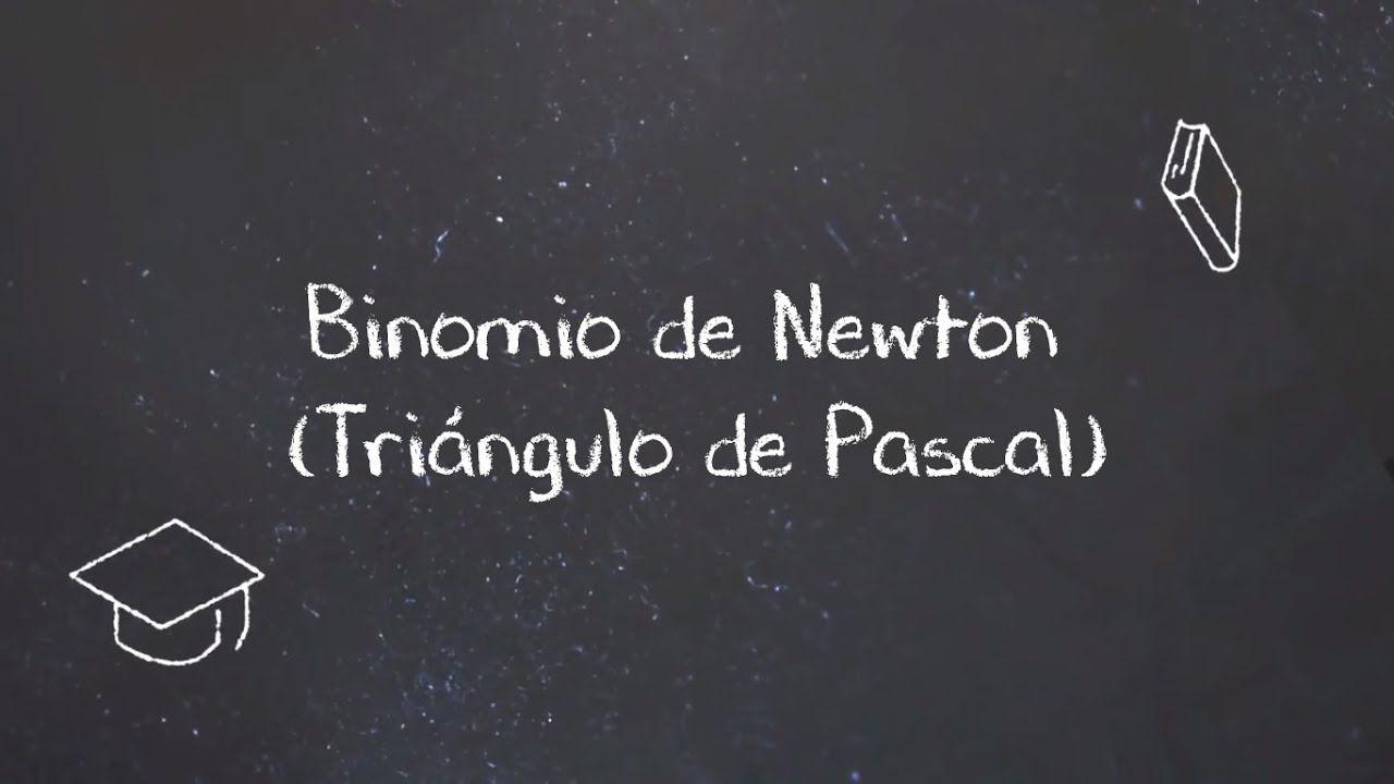Binomio De Newton Triangulo De Pascal Youtube Triangulo De