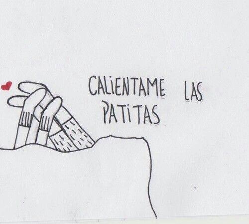 Amor Es Calentar Los Pies Del Otro Cuando Tienen Frio Funny Quotes Memes Quotes Words