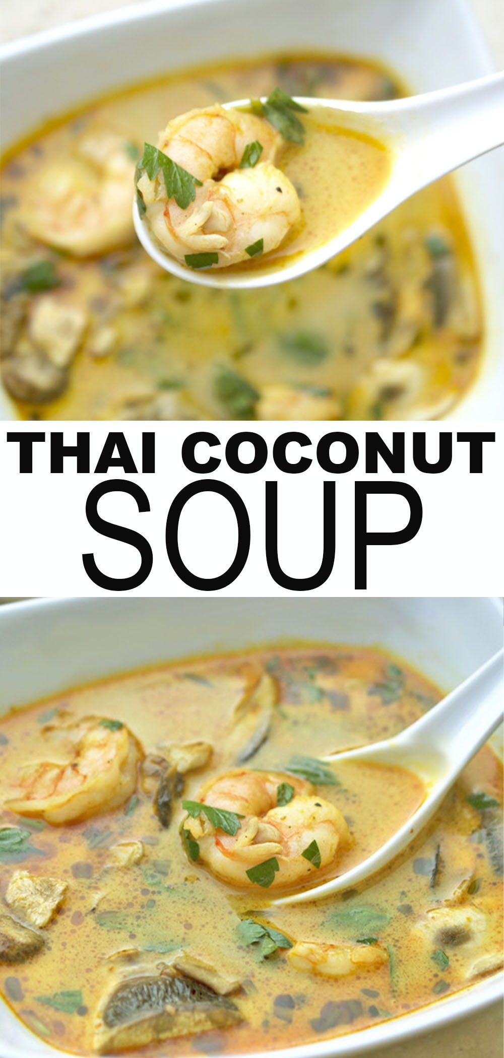 Easy Thai Coconut Soup 25 Minutes Chef Savvy Recipe Thai Coconut Soup Healthy Recipes Coconut Soup