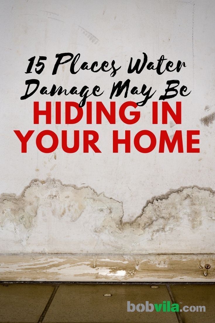 15 Places Water Damage May Be Hiding in Your Home