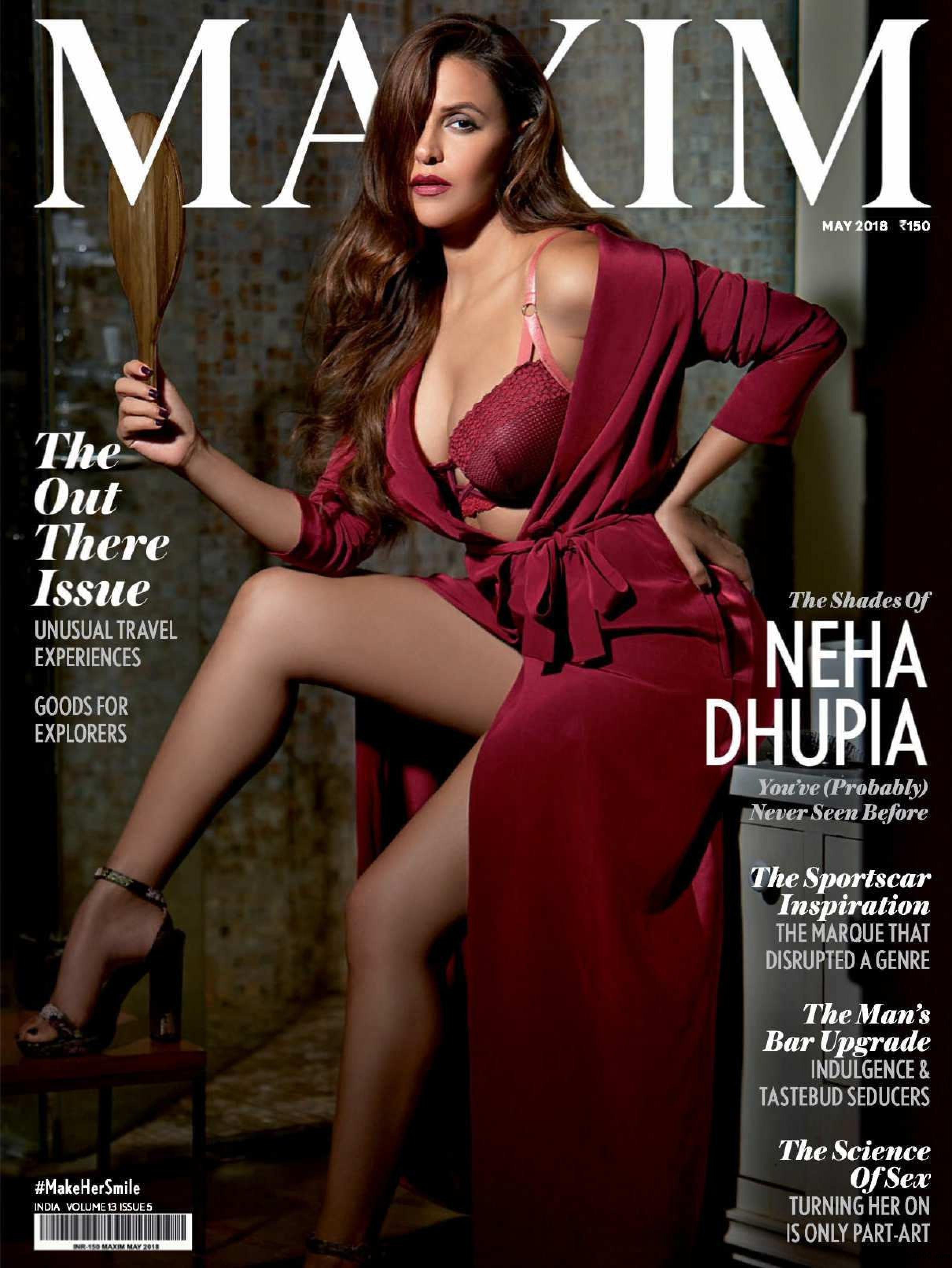 Maxim India, May 2018  Neha Dhupia on the Magazine Cover