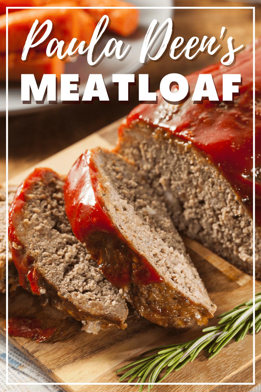 Paula Deen S Meatloaf Recipe Recipes Best Meatloaf Meatloaf
