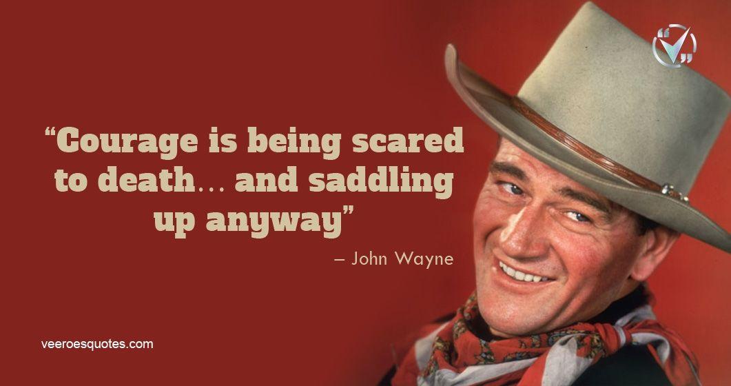 John Wayne Quotes Inspirational Motivational Life In 2020 John Wayne Quotes Inspirational Quotes Motivation Inspirational Quotes