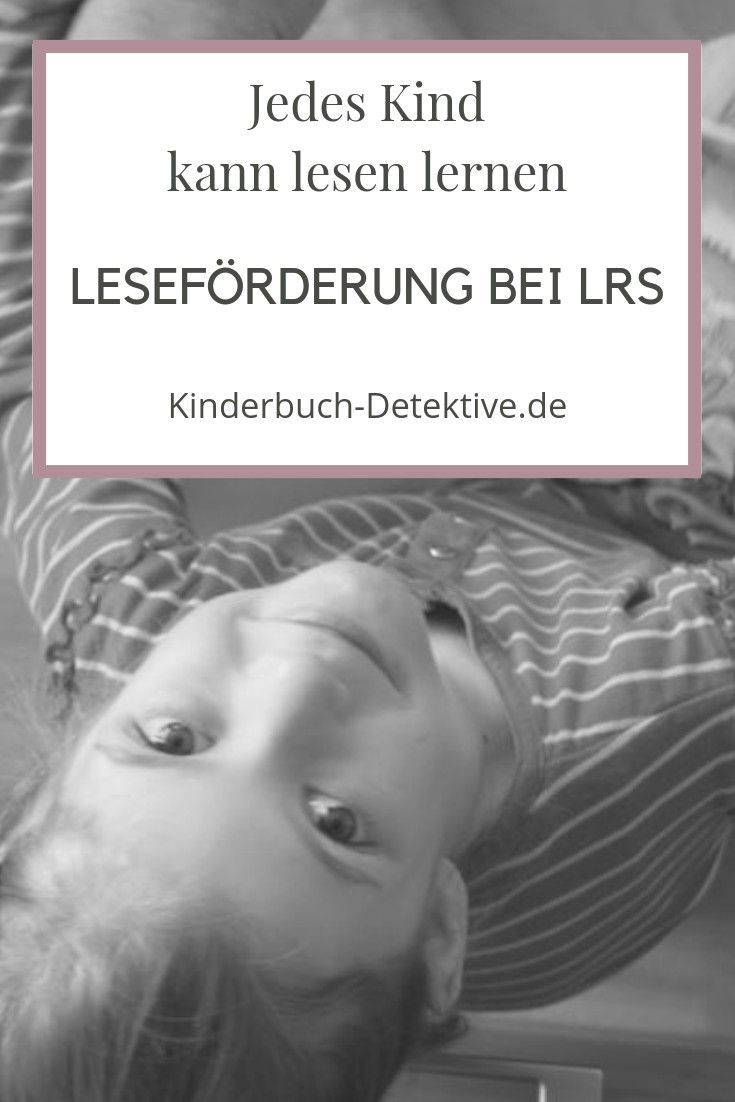 Leseförderung bei LRS – jedes Kind kann lesen lernen! – Kinderbuch-Detektive