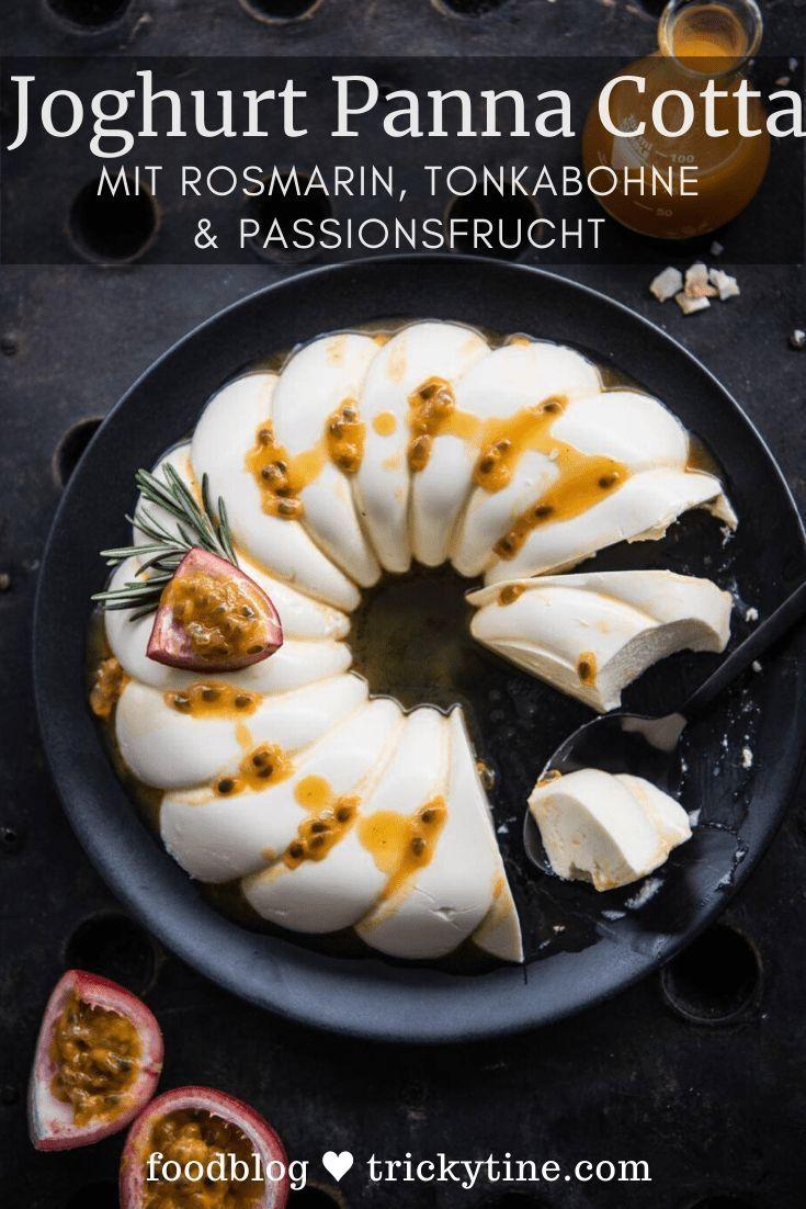 Photo of Rezept für Joghurt Rosmarin Panna Cotta mit Passionsfrucht-Tonka-Sauce by trickytine ♥