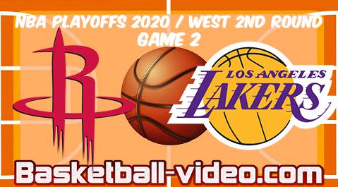 Houston Rockets Vs Los Angeles Lakers Game 2 Full Game Replay Highlights 06 09 2020 In 2020 Lakers Game Houston Rockets Los Angeles Lakers