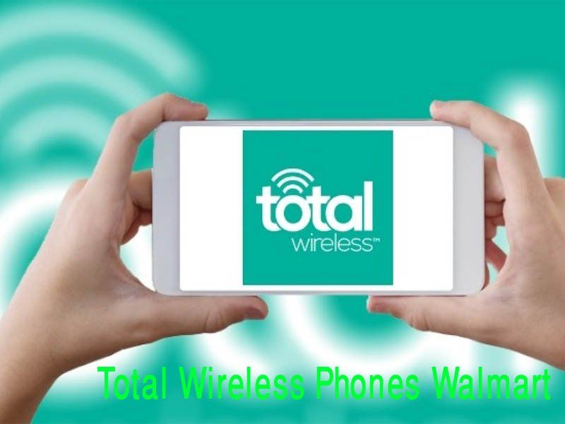The 7 Best Total Wireless Phones Walmart 2020 Phone Cellular