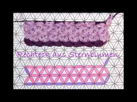 Rechteck häkeln mit dem Sternblumenstich - Jasminmuster - - YouTube