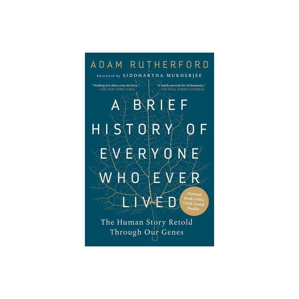A Brief History Of Everyone Who Ever Lived By Adam Rutherford Paperback Science Writing Dna Play Paperbacks