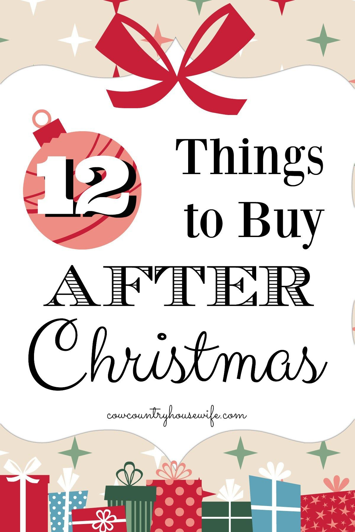 12 Things to Buy AFTER Christmas - Cow Country Housewife   Frugal ...