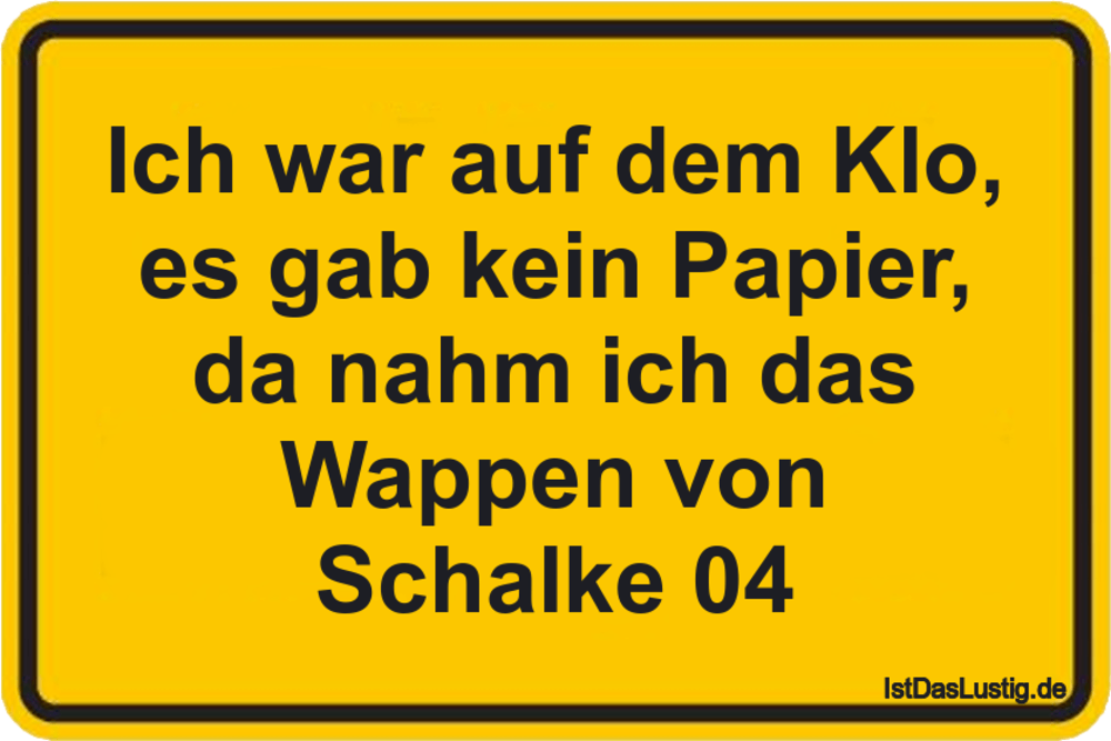 Pin von Ist das lustig? auf Lustige Sprüche | Pinterest | Schalke 04 ...