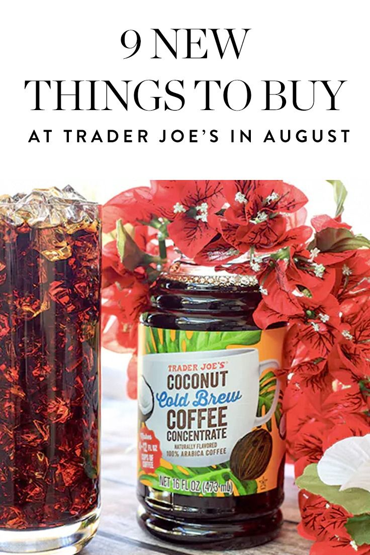 9 new things to buy at trader joes in august trader