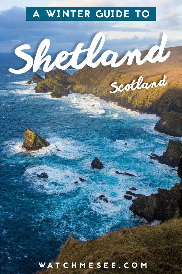 A Travel Guide to Shetland in Winter #shetlandislands