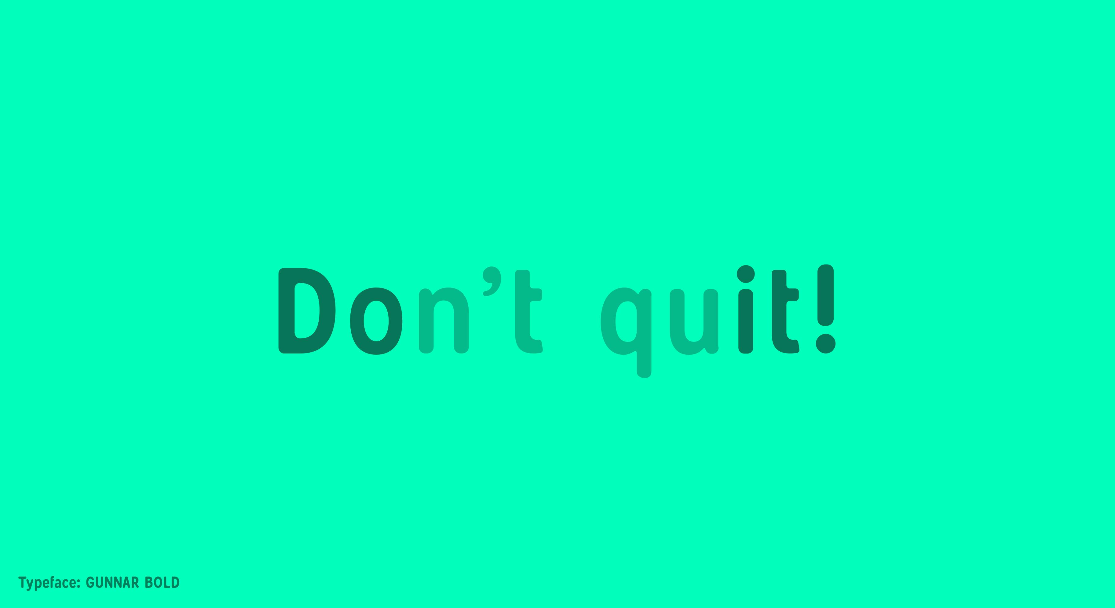 Gunnar Bold - Dont quit