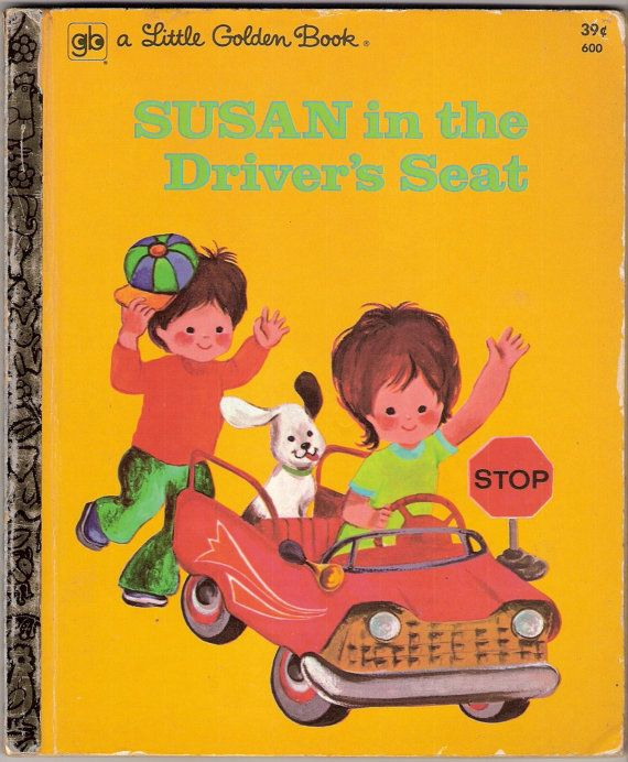 Susan in the Drivers Seat Vintage Little Golden Book Illustrated by Jane Ike