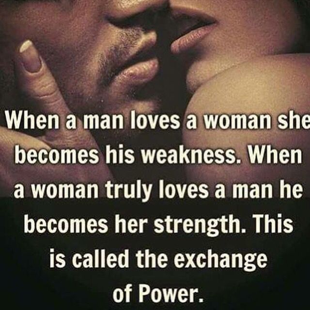 I am your weakness and you are my strength....