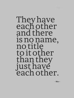 have each other...