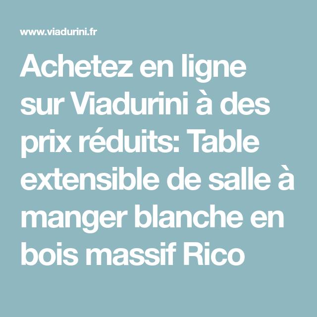 Achetez En Ligne Sur Viadurini A Des Prix Reduits Table Extensible
