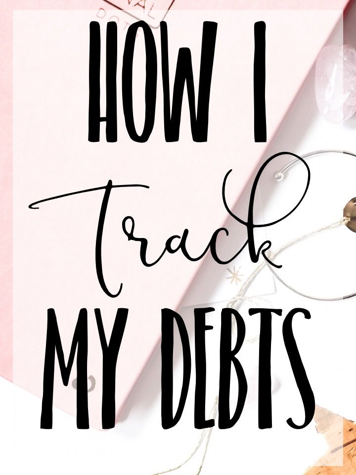 Tracking My Debts Personal finance, Debt and Saving money