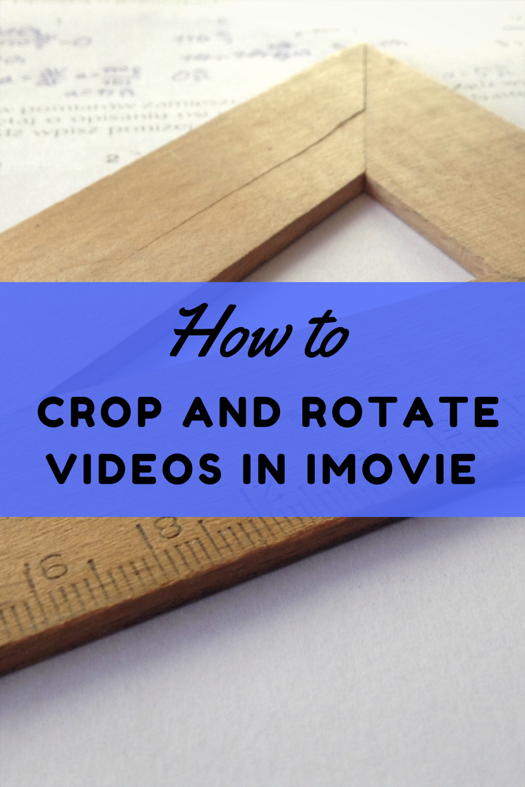 Sometimes you shoot videos or take photos only to find its learn how to crop photos and videos in imovie rotate photos and videos in imovie in this imovie guide and prefect your photos and videos with ease ccuart Image collections