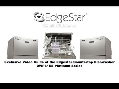 Exclusive Video Guide Of The Edgestar Countertop Dishwasher