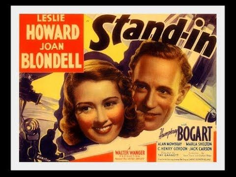 Stand In 1937 Leslie Howard Joan Blondell And Humphrey Bogart Humphrey Bogart Leslie Howard Bogart