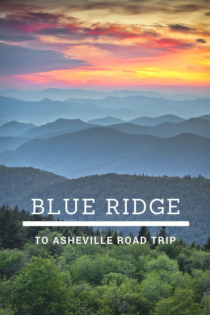 Road Trip Itinerary: Drive The Blue Ridge Parkway to Asheville, North Carolina | Trekaroo