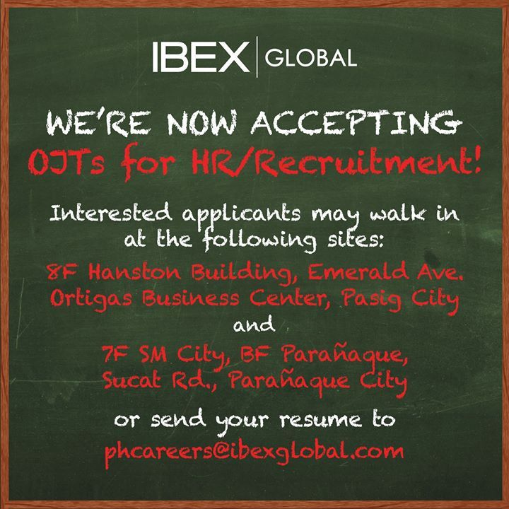 IBEX Global Recruitment urgently needs Interns for our Pasig and - resume sites