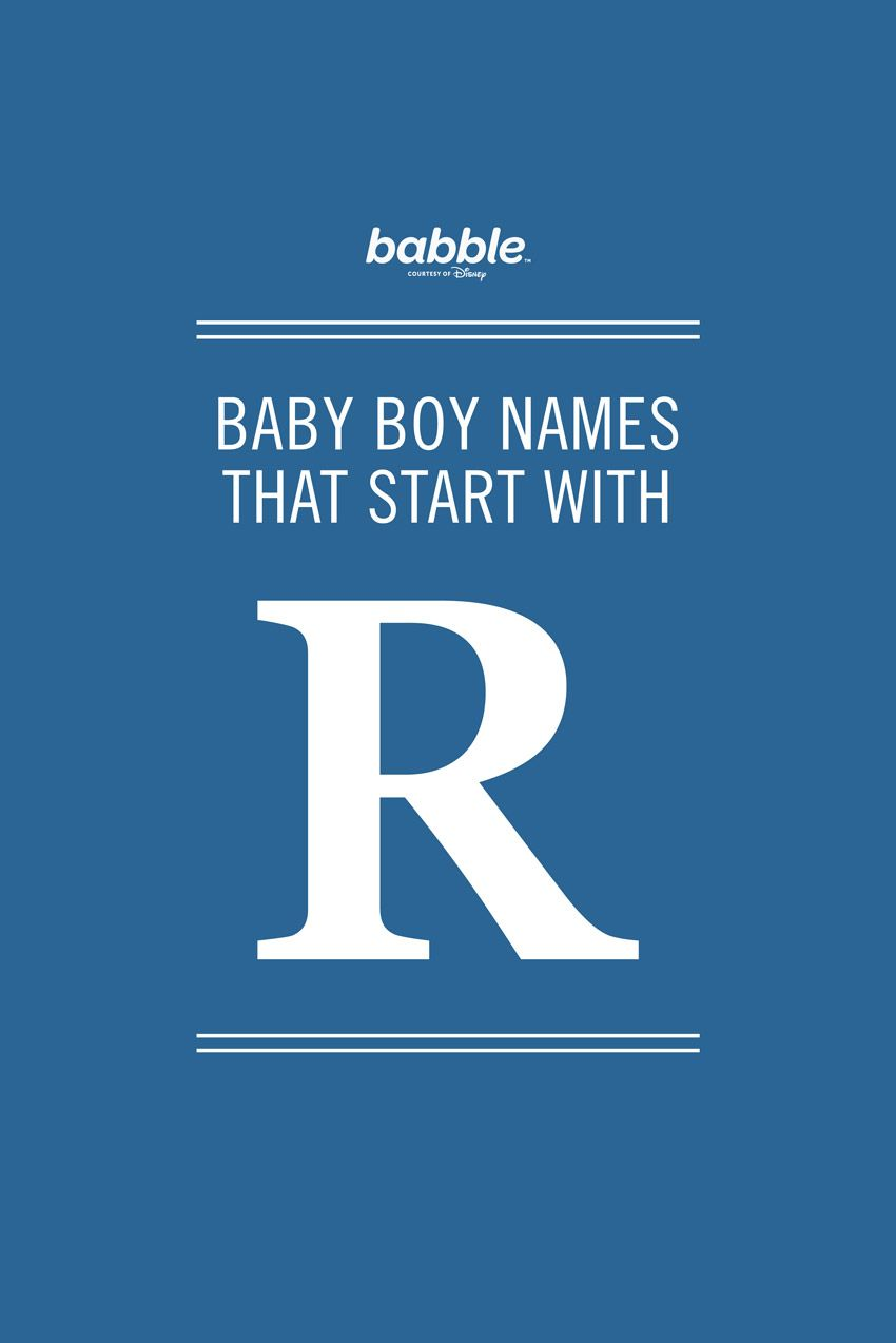 Boy Names That Start With R Baby Maybe Baby Names Boy Names Baby