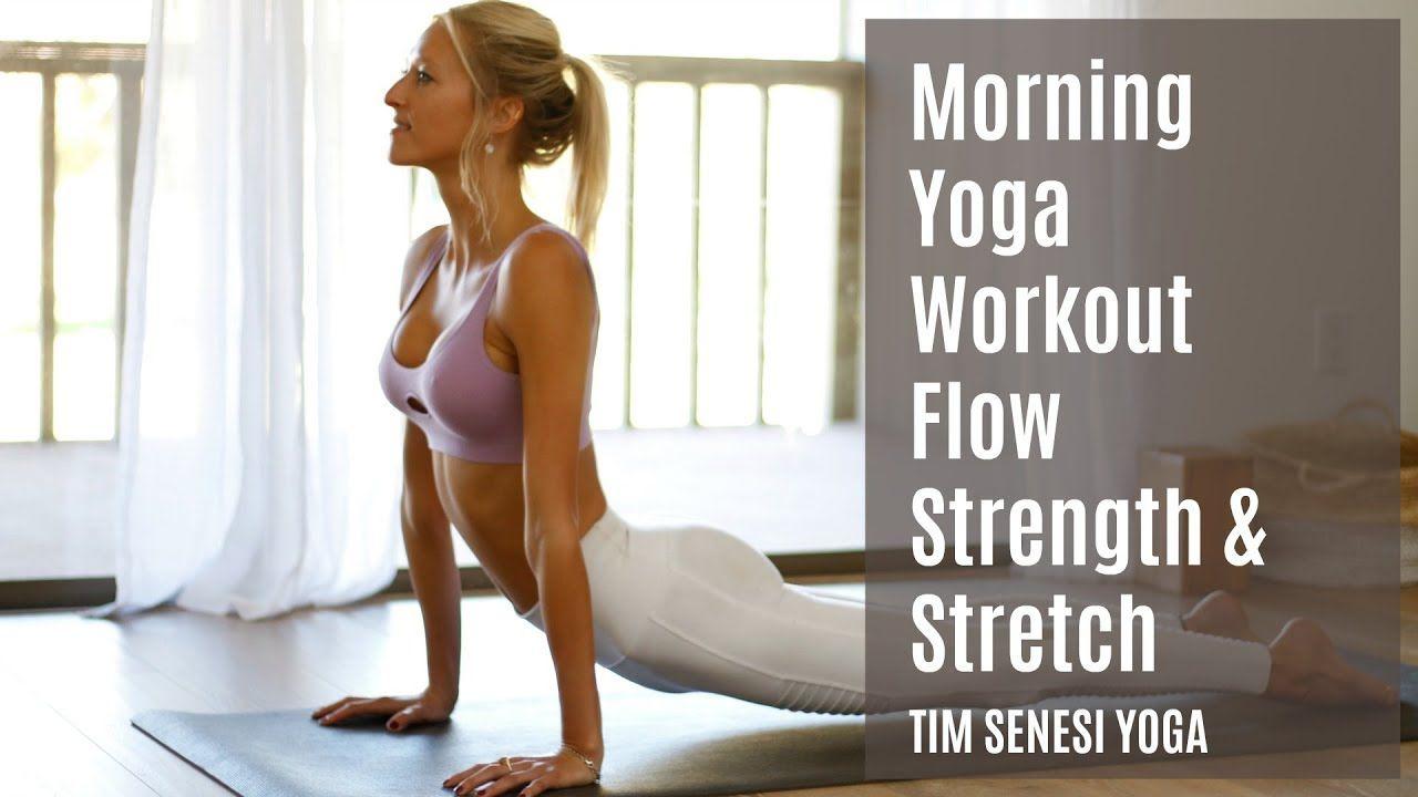 Morning Yoga Workout Flow Strength & Stretch   37   Yoga