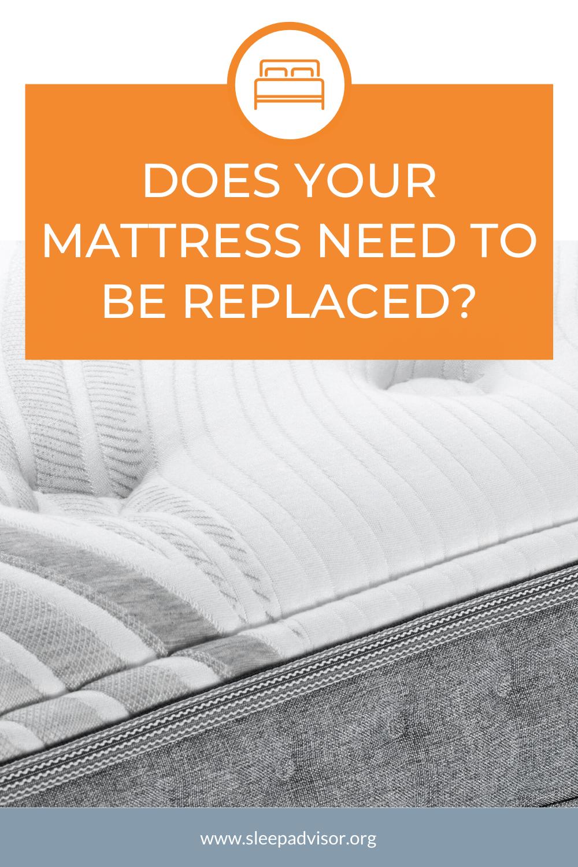 How Often Should You Replace Your Mattress Sleep Advisor In 2020 Better Sleep Healthy Sleep Good Sleep